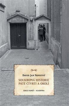 Obálka titulu Soukromá historie Páté čtvrti