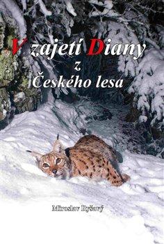 Obálka titulu V zajetí Diany z Českého lesa