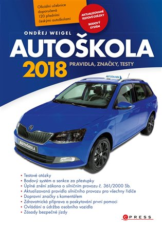 Autoškola 2018:Pravidla, značky, testy - Ondřej Weigel   Booksquad.ink