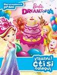 Obálka knihy Barbie Dreamtopia - Narozeninové přání - Vybarvuj, čti si nalepuj