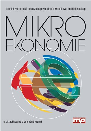 Mikroekonomie - Bronislava Hořejší, | Booksquad.ink