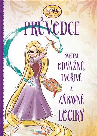 Na vlásku - Průvodce světem odvážné, tvořivé a zábavné Lociky - Suzanne Francisová | Booksquad.ink