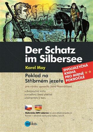 Der Schatz im Silbersee / Poklad na Stříbrném jezeře - Karel May, | Booksquad.ink