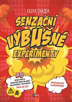 Obálka titulu Senzační výbušné experimenty