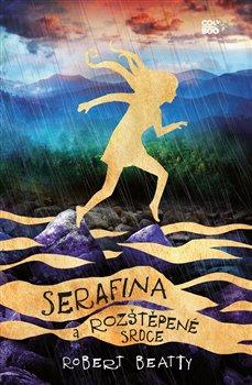 Obálka titulu Serafina a rozštěpené srdce