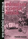 PŘÍBĚHY CORSA ROSA (STO ROČNÍKŮ GIRO D'ITALIA)