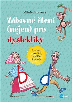 Obálka titulu Zábavné čtení (nejen) pro dyslektiky