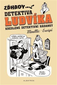 Obálka titulu Záhady detektiva Ludvíka