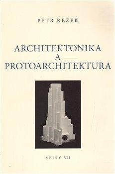 Obálka titulu Architektonika a protoarchitektura