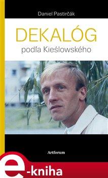Obálka titulu Dekalóg podľa Kieślowského