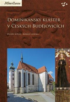 Obálka titulu Dominikánský klášter v Českých Budějovicích
