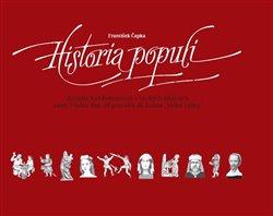 Obálka titulu Historia populi - Zrcadlo každodennosti v českých dějinách