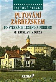 Tajemné stezky-Putování Zábřežskem po stezkách legend a příběhů