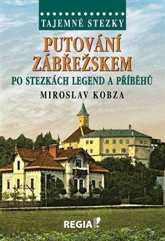 Obálka titulu Tajemné stezky - Putování Zábřežskem po stezkách legend a příběhů