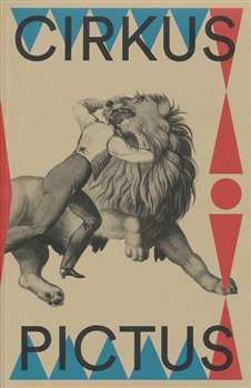 Cirkus pictus – zázračná krása a ubohá existence