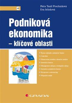 Obálka titulu Podniková ekonomika - klíčové oblasti
