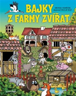 Obálka titulu Bajky z farmy zvířat
