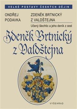 Obálka titulu Zdeněk Brtnický z Valdštejna