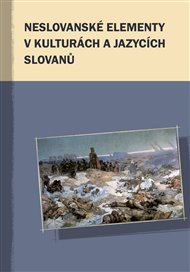 Neslovanské elementy v kulturách a jazycích Slovanů