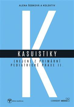 Obálka titulu Kasuistiky (nejen) z primární pediatrické praxe 2