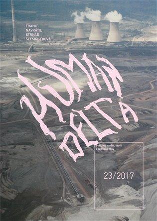 Sešit pro umění, teorii a příbuzné zóny 23/2017 - -   Booksquad.ink
