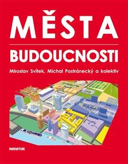 Obálka titulu Města budoucnosti