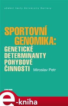 Obálka titulu Sportovní genomika: genetické determinanty pohybové činnosti