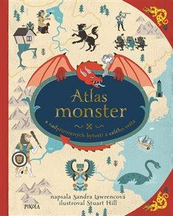Obálka titulu Atlas monster a nadpřirozených bytostí z celého světa