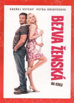 Obálka titulu Bezva ženská na krku (edice Valentýn)