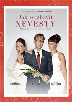 Obálka titulu Jak se zbavit nevěsty