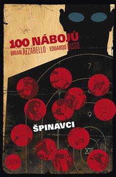 Obálka titulu 100 nábojů 12 – Špinavci