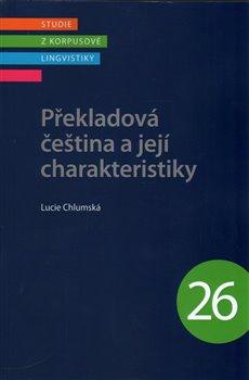 Obálka titulu Překladová čeština a její charakteristiky