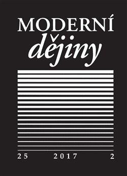 Obálka titulu Moderní dějiny 25/2 2017