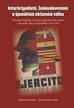 Obálka titulu Interbrigadisté, Československo a španělská občanská válka