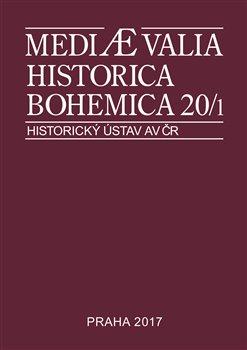 Obálka titulu Mediaevalia Historica Bohemica 20/1