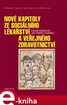 Obálka titulu Nové kapitoly ze sociálního lékařství a veřejného zdravotnictví