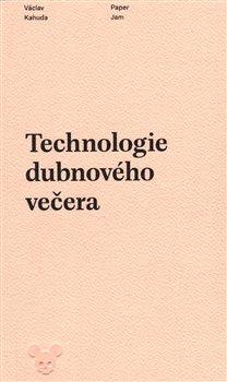 Obálka titulu Technologie dubnového večera