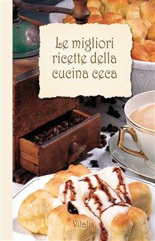 Obálka titulu Le migliori ricette della cucina ceca
