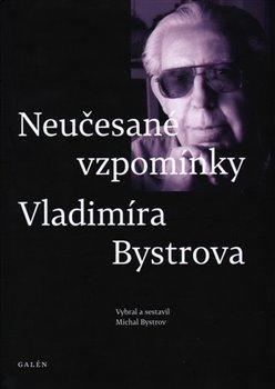 Obálka titulu Neučesané vzpomínky Vladimíra Bystrova