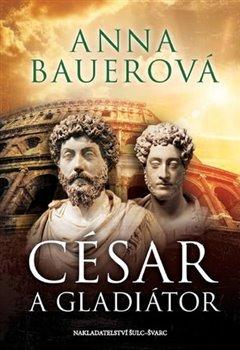 Obálka titulu César a gladiátor