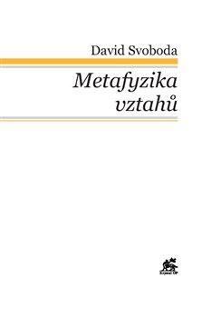 Obálka titulu Metafyzika vztahů