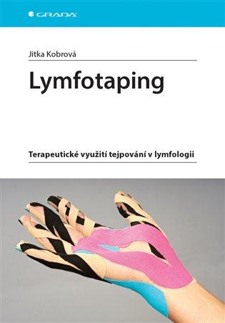 Lymfotaping:Terapeutické využití tejpování v lymfologii - Jitka Kobrová   Booksquad.ink