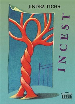 Incest - Jindra Tichá | Booksquad.ink