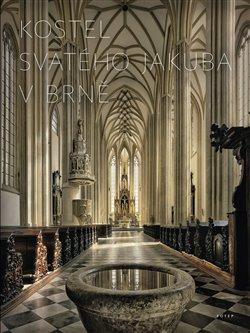 Obálka titulu Kostel svatého Jakuba v Brně