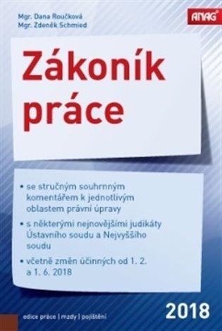 Zákoník práce 2018 (sešitové vydání) - Dana Roučková,   Booksquad.ink
