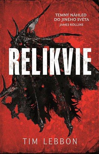 Relikvie - Tim Lebbon | Booksquad.ink