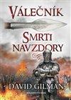 Obálka knihy Válečník - Smrti navzdory