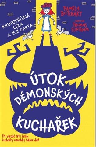 Útok démonských kuchařek:Krutopřísná líiza a její parta 4. - Pamela Butchart | Booksquad.ink