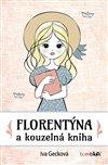 Obálka knihy Florentýna a kouzelná kniha