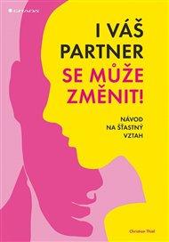 I váš partner se může změnit!